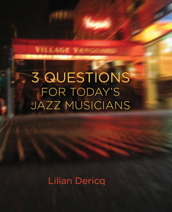 3 Questions for Today's Jazz Musicians book cover